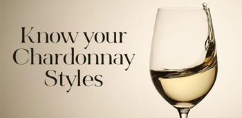 Know Your Chardonnay Styles